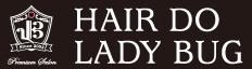 奈良 田原本 美容室 Hair do LADY BUG レディバグ
